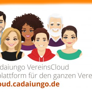 cadaiungo VereinsCloud ist die einzigartige Vereinsplattform für den ganzen Verein