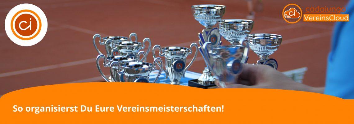 So organisiert Du Eure Vereinsmeisterschaften mit der cadaiungo VereinsCloud | cadaiungo Blog | blog.cadaiungo.de